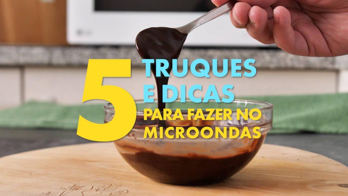 5 dicas no micro-ondas para facilitar na cozinha